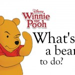 Winnie the Pooh – What's a Bear to Do? review